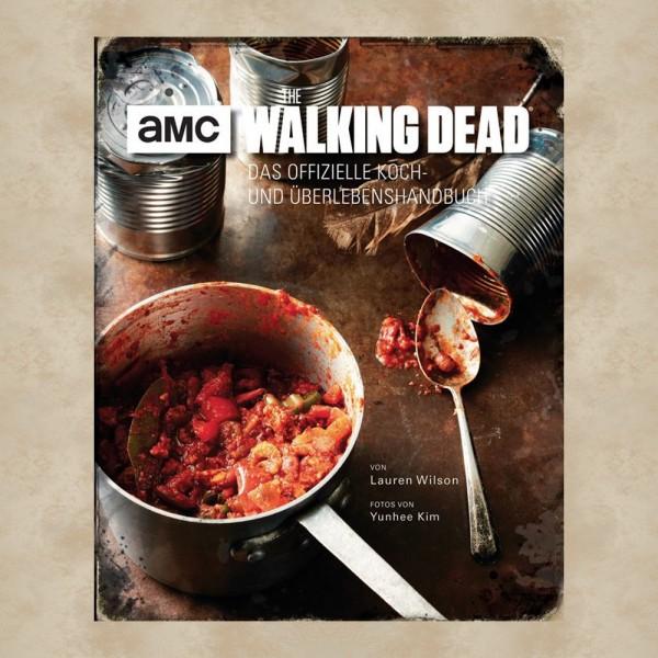 Das offizielle Koch- und Überlebenshandbuch - The Walking Dead