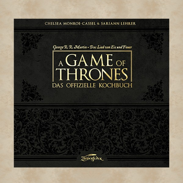 A Game of Thrones - Das offizielle Kochbuch - Game of Thrones